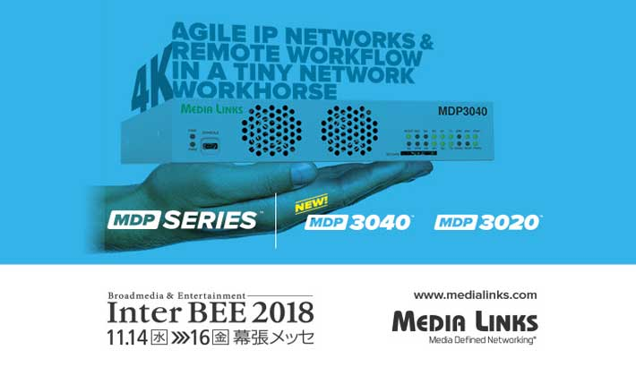 Media Links exhibits solutions supporting IP 4K/UHD content delivery