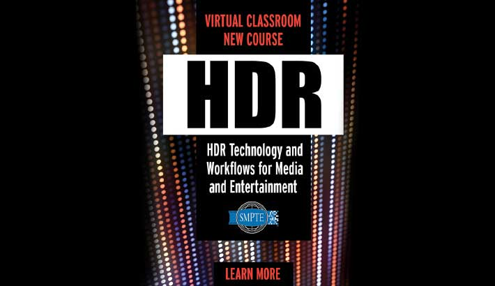 SMPTE expands Virtual Classroom with new HDR course