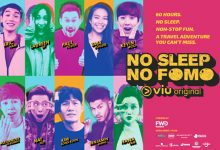 Photo of Do not miss catching No Sleep No FOMO on Viu
