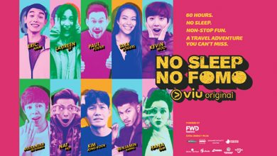Photo of Do not miss catching No Sleep No FOMO on Viu